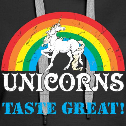 Unicorns Taste Great! - Women's Premium Hoodie