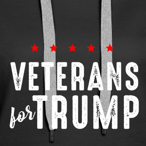Veterans For Trump - Women's Premium Hoodie