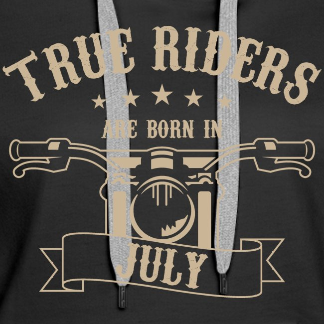 True Riders are born in July