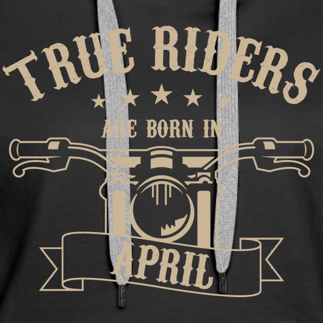 True Riders are born in April