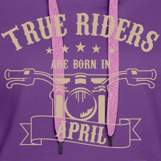 True Riders are born in April