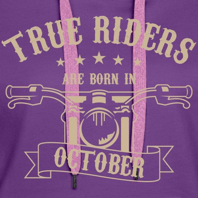 True Riders are born in October