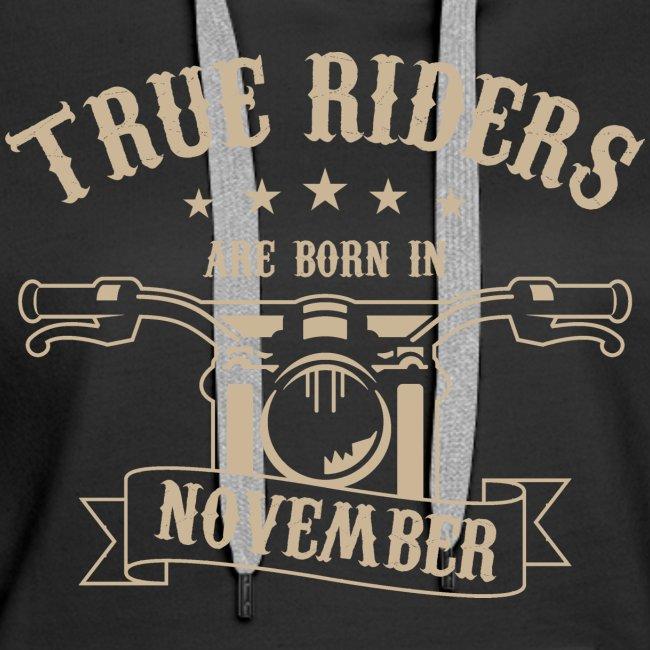 True Riders are born in November