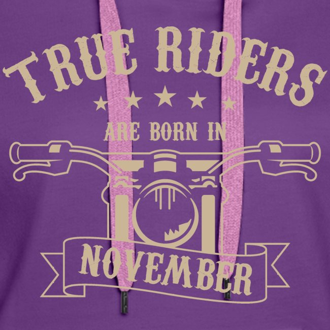 True Riders are born in November
