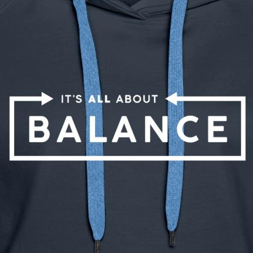 Balance - Women's Premium Hoodie