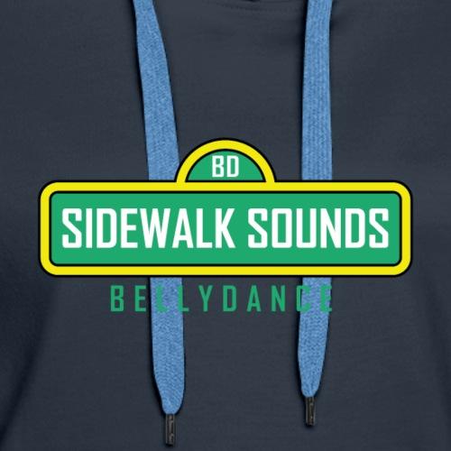 Sidewalk Sounds Bellydance - Women's Premium Hoodie