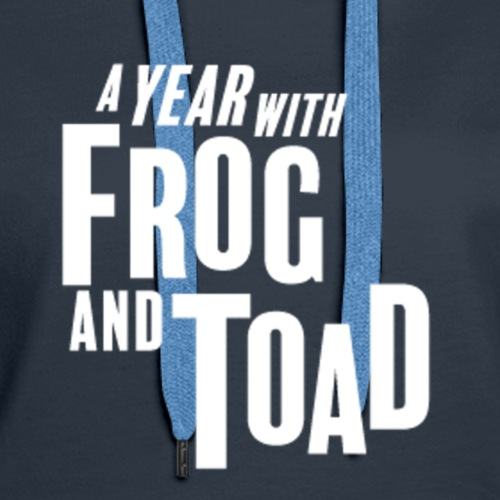 Frog and Toad - Women's Premium Hoodie