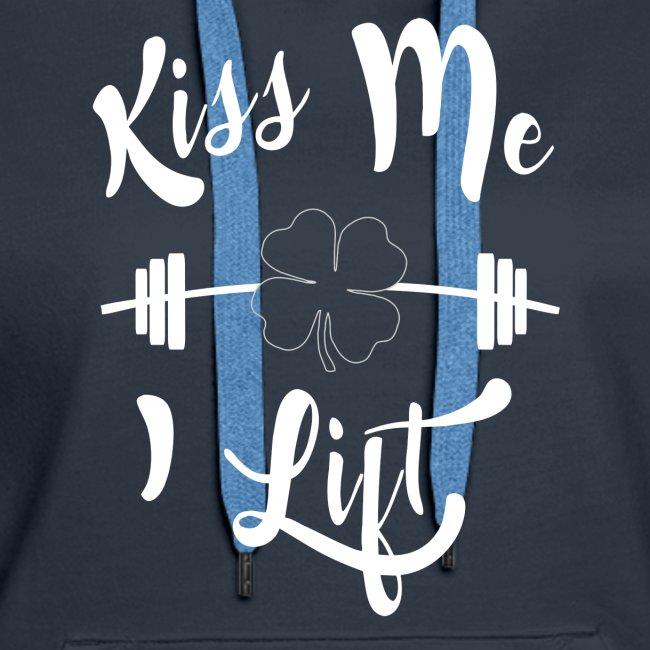 Kiss me, I lift!