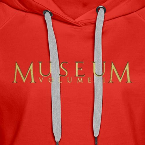 MUSEUM VOLUME I - Women's Premium Hoodie