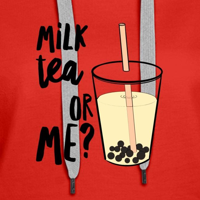 Milk Tea or Me?