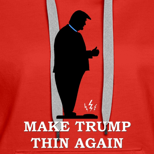 Make Trump Thin Again