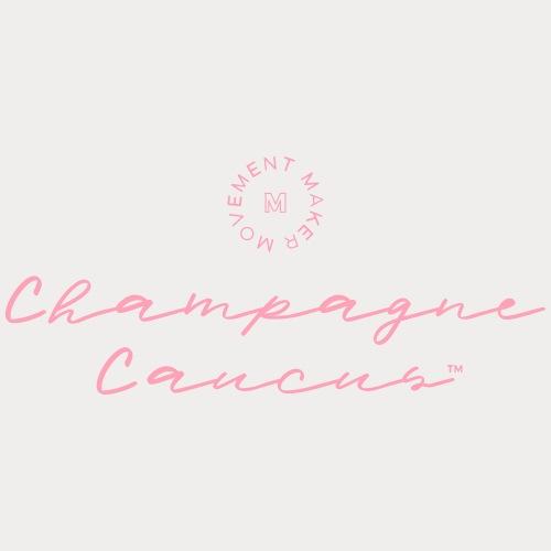 Champagne Caucus
