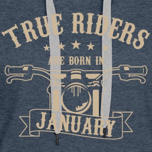 True Riders are born in January - Women's Premium Hoodie