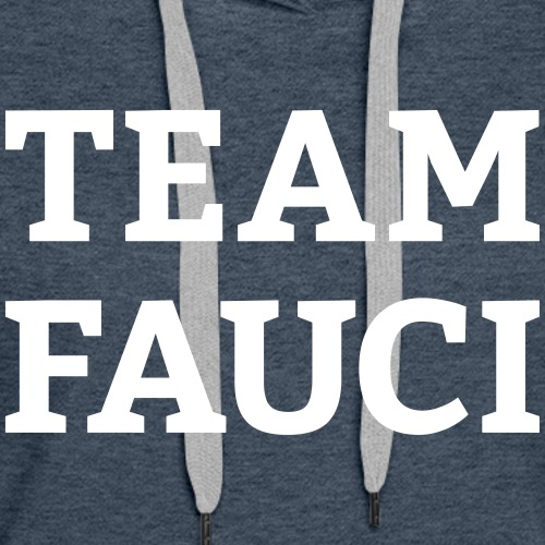 Team Fauci - Women's Premium Hoodie
