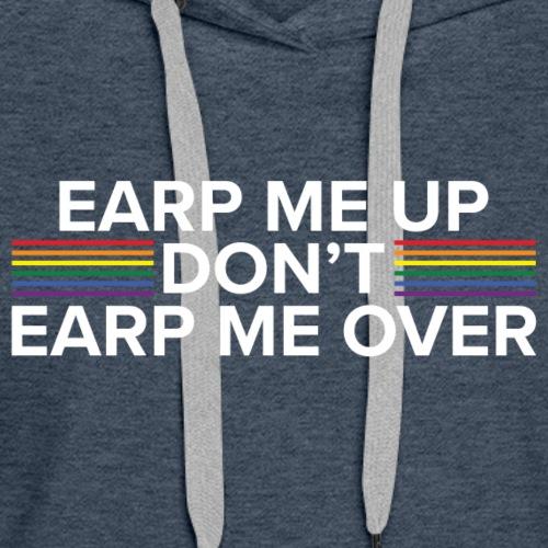 Earp Me Up 2 - Women's Premium Hoodie