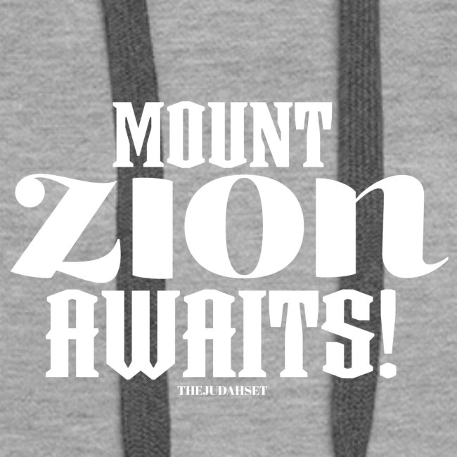 Mount ZION Awaits