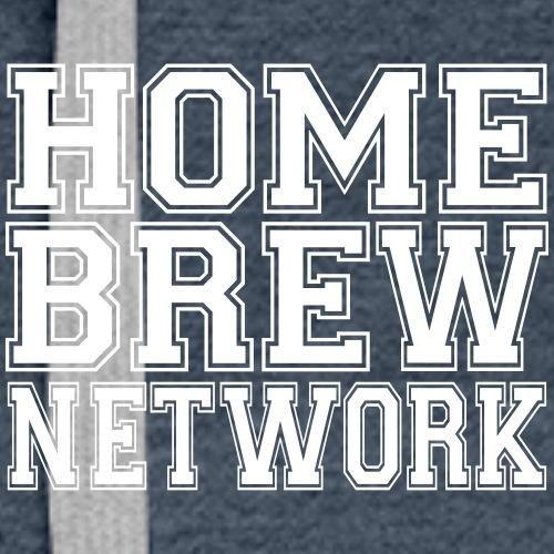 Home Brew Network 2-Sided True Independent - Women's Premium Hoodie