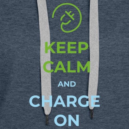 Keep Calm & Charge On - Women's Premium Hoodie