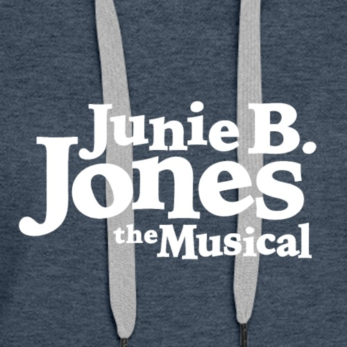 Junie B Jones: The Musical - Women's Premium Hoodie