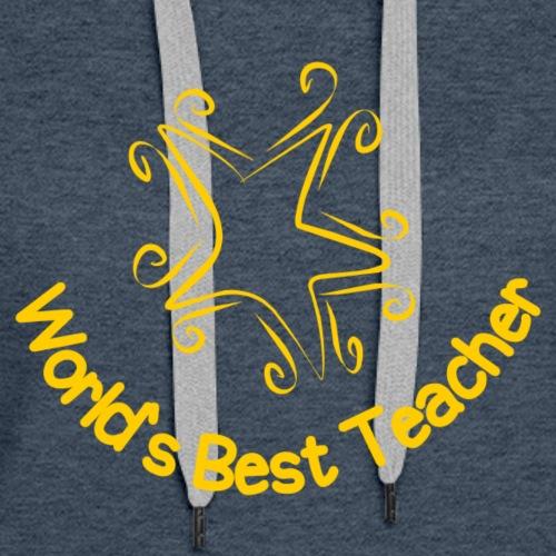 World's Best Teacher - Women's Premium Hoodie