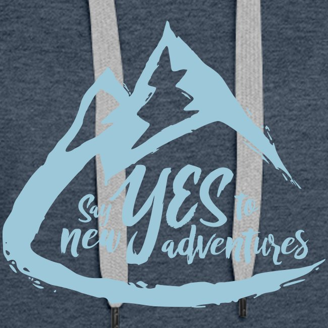 Say Yes to Adventure - Coloured