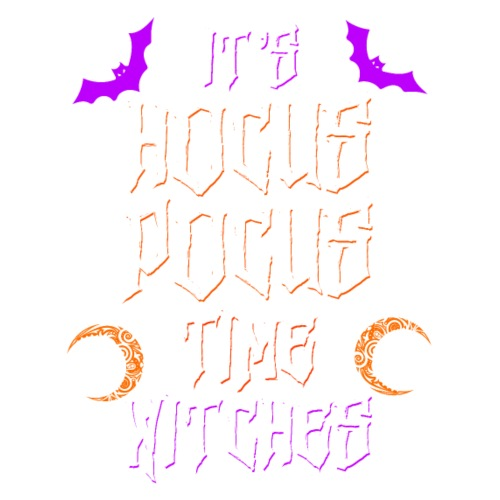 IT'S HOCUS POCUS TIME WITCHES - Women's Premium Hoodie