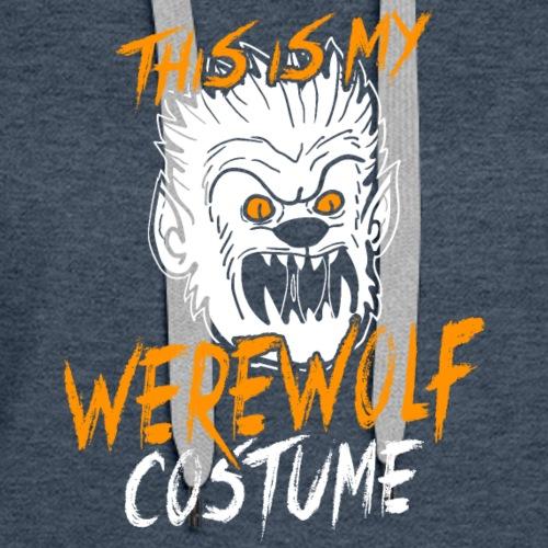 This Is My Werewolf Costume Funny Halloween Shirt - Women's Premium Hoodie