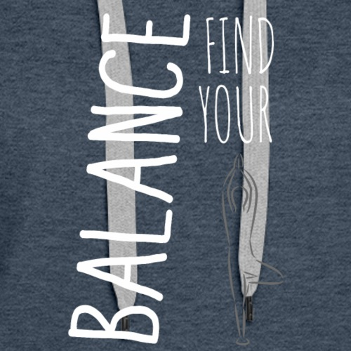 0212 find your balance 03 - Women's Premium Hoodie
