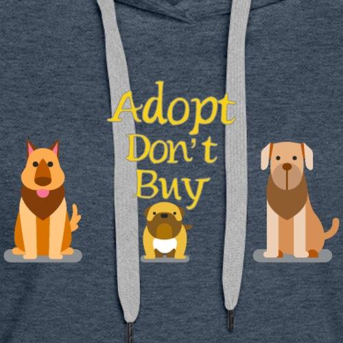 Adopt Don´t buy - Women's Premium Hoodie