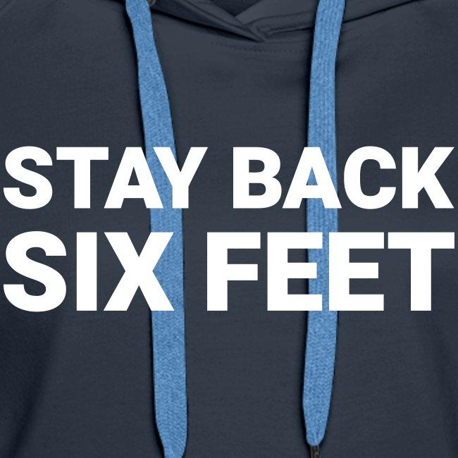 Stay Back Six Feet