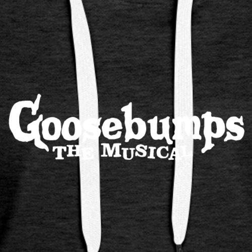 Goosebumps - Women's Premium Hoodie