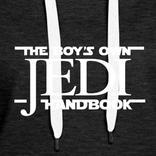 The Boy's Own Jedi Handbook - Women's Premium Hoodie