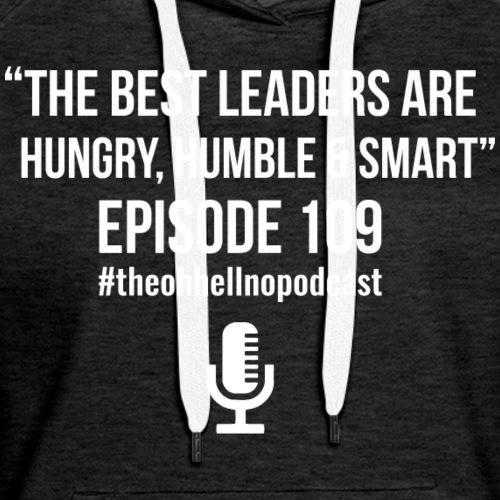 The Best Leaders - Women's Premium Hoodie