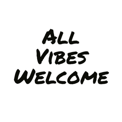 All Vibes Welcome Dark - Women's Premium Hoodie