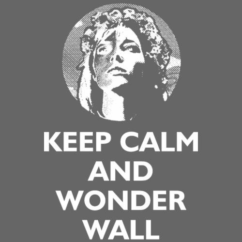 Keep Calm and Wonderwall - Women's Premium Hoodie