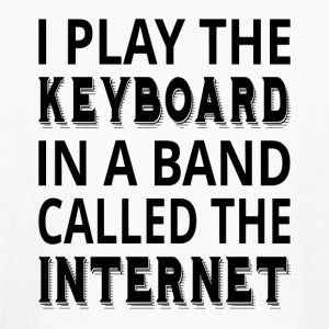 I Play The Keyboard In A Band Called The Internet - Kids' Long Sleeve T-Shirt