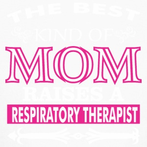 Best Kind Of Mom Raises A Respiratory Therapist - Kids' Long Sleeve T-Shirt