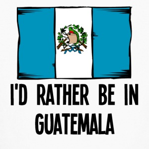I'd Rather Be In Guatemala - Kids' Long Sleeve T-Shirt