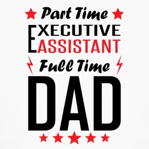 Part Time Executive Assistant Full Time Dad - Kids' Long Sleeve T-Shirt