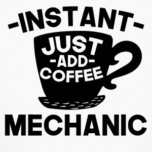 Instant Mechanic Just Add Coffee - Kids' Long Sleeve T-Shirt