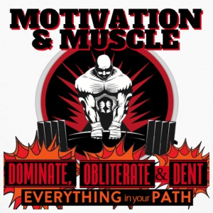 Motivation and Muscle Dominate Obliterate and Dent - Kids' Long Sleeve T-Shirt