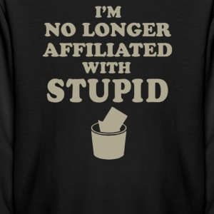 I'm no longer affiliated with stupid - Kids' Long Sleeve T-Shirt