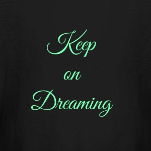 Keep on Dreaming in mint - Kids' Long Sleeve T-Shirt