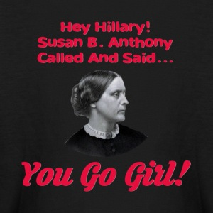 Hey Hillary! Susan B Anthony Called - Kids' Long Sleeve T-Shirt