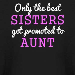 Only The Best Sisters Get Promoted To Aunt - Kids' Long Sleeve T-Shirt