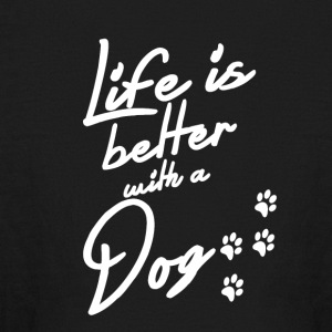 Life is better with a Dog - Kids' Long Sleeve T-Shirt