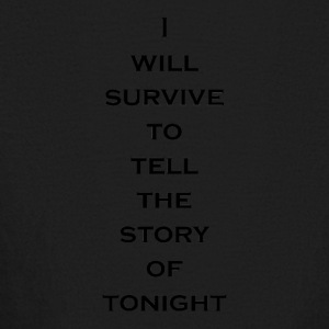 I Will Survive (Black) - Kids' Long Sleeve T-Shirt