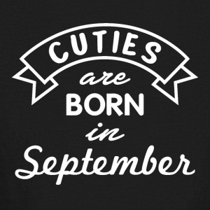 Cuties are born in September - Kids' Long Sleeve T-Shirt