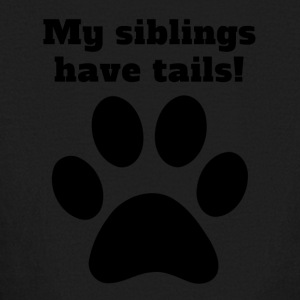 My Siblings Have Tails - Kids' Long Sleeve T-Shirt