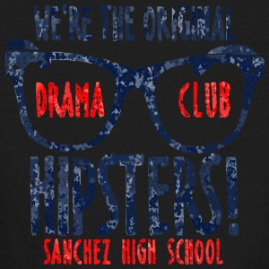 We re The Original Drama Club Hipsters Sanchez Hi - Kids' Long Sleeve T-Shirt
